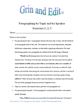 Paragraphing by Topic and by Speaker, 3 Humorous Exercises