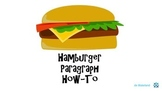 Easy Way to Write Paragraphs - Hamburger Paragraph How-To