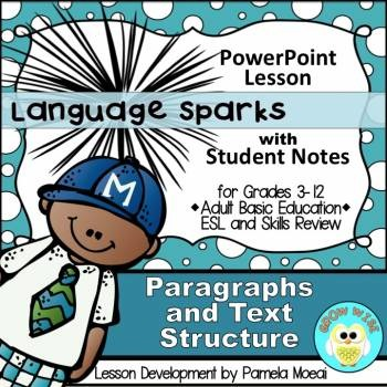 Paragraphs and Text Structure PowerPoint and Student Notes Newly Revised