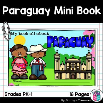 Paraguay Mini Book for Early Readers - A Country Study