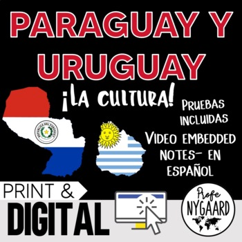 Paraguay y Uruguay Culture- video embedded notes (en español)