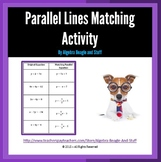 Parallel Lines Matching Activity