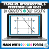 Parallel, Intersecting, & Perpendicular Lines Google Form for Test or Homework