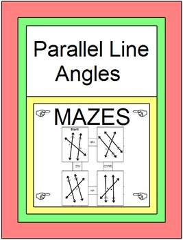 Parallel Line Angles - 3 MAZES on Identifying Angle Pairs and Solving for x.