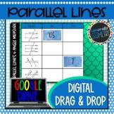 Parallel Lines & Angle Measure Digital Drag & Drop; Google Drive