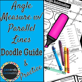 Parallel Lines & Angle Measure Doodle Guide & Practice Worksheet, Geometry