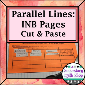 Parallel Lines - Angles Formed by Cut, Paste & Solve Interactive Notebook Pages