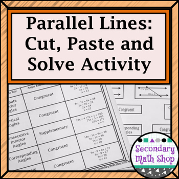 Parallel Lines - Angles Formed by Parallel Lines Cut, Paste & Solve Group Act.