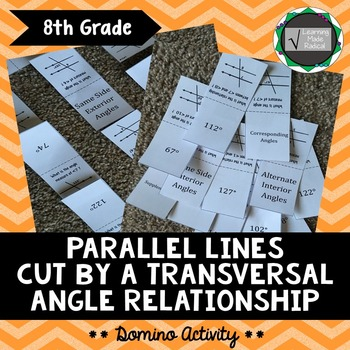 Parallel Lines Cut By A Transversal Domino Activity 8.G.A5