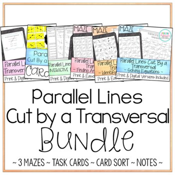 Parallel Lines Cut by a Transversal ~ Activity Bundle