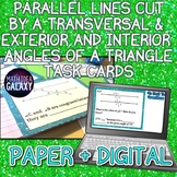 Parallel Lines, Transversals & Angles of Triangle Task Cards Printable + Digital