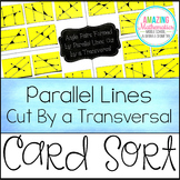 Parallel Lines Cut by a Transversal ~ Card Sort