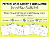 Parallel Lines Cut by a Transversal - Level Up! Activity