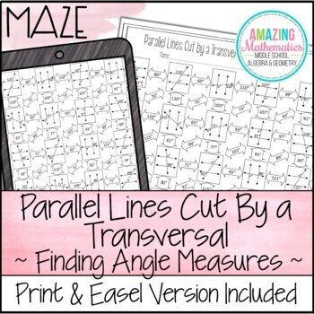 Parallel Lines Cut by a Transversal Maze Worksheet ~ Finding Angle Measures