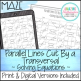 Parallel Lines Cut by a Transversal Maze Worksheet ~ Solving Equations