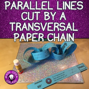 Parallel Lines Cut by a Transversal Paper Chain Activity