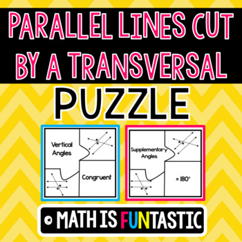 Parallel Lines Cut by a Transversal Puzzle (Types of Angles)