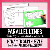 Parallel Lines, Transversals, and Angles - Pyramid Sum Puzzle