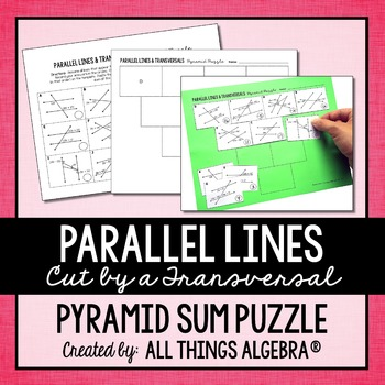 Parallel Lines Cut by a Transversal Pyramid Sum Puzzle