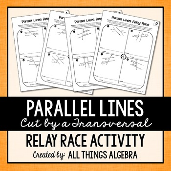Parallel Lines Cut by a Transversal Relay Races