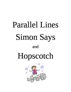 Parallel Lines Hopscotch and Simon Says