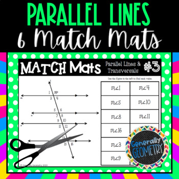 Parallel Lines & Transversals: 6 Match Mats; Geometry, Angle Pairs & Measure