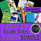 Parallel Lines & Transversals Doodle Notes & Practice Work