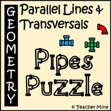 Parallel Lines & Transversals - Pipes Puzzle Activity
