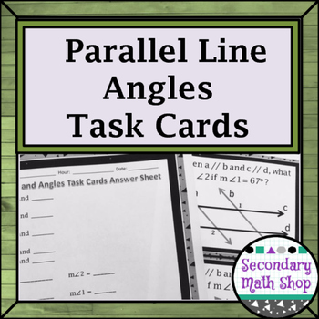 Parallel Lines Transversals and Angles Task Cards