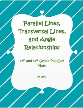 Parallel Lines, Transverse Lines, and Angle Relationships