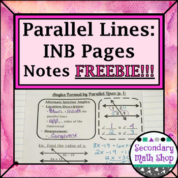 Parallel Lines -Types & Properties of the Angles Formed INB Pages FREEBIE!!!