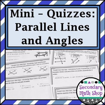Parallel Lines and Angles Unit  Mini-Quizzes