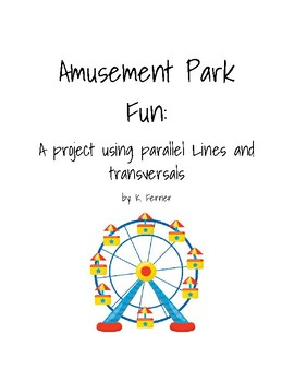 Parallel Lines and Transversals Amusement Park Fun Project
