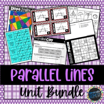 Parallel Lines & Transversals Unit Bundle; Geometry, Parallel Lines, Slope