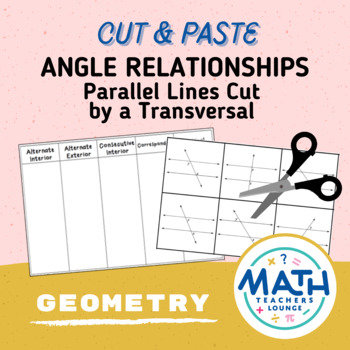 Parallel Lines and Transversals: Cut and Paste Activity