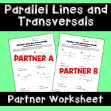 Parallel Lines Cut by a Transversal: Partner Worksheet Activity