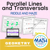 Parallel Lines Cut by a Transversal - Riddle Worksheet and Maze
