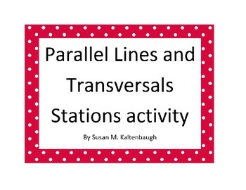 Parallel Lines and Transversals Stations Activity