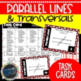Parallel Lines and Transversals Task Cards; Geometry