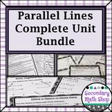 Parallel Lines and Transversals - Unit 3: Parallel Lines Unit Bundle!