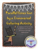 Parallel Lines cut by a Transversal & Angle Relation Coloring Activity