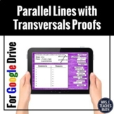Parallel Lines with Transversals Proofs Digital Activity f