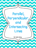 Parallel, Perpendicular, Intersecting Lines (Common Core and TEKS based)
