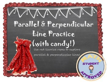 Parallel & Perpendicular Line (Slope) Fun Group Activity with Candy