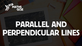 Parallel & Perpendicular Lines - Complete Lesson