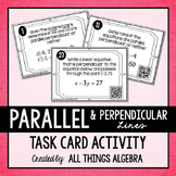 Parallel and Perpendicular Lines in the Coordinate Plane Task Cards