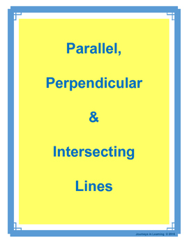 Parallel, Perpendicular and Intersecting Lines