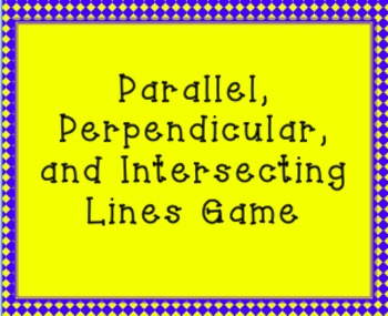 Parallel, Perpendicular, and Intersecting Lines Game, TN S