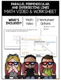 Parallel, Perpendicular, and Intersecting Lines Math Video and Worksheet