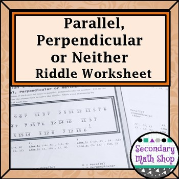 Parallel, Perpendicular or Neither (From Points) Riddle